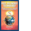 Post-Oil Energy Technology: The World's First Solar-Hydrogen Demonstration Power Plant