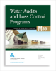 M36 Water Audits and Loss Control Programs, Third Edition -- 30036