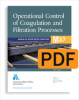 M37 Operational Control of Coagulation and Filtration Processes, Third Edition (PDF) -- 30037-PDF