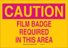 Brady B-302 Polyester Rectangle Yellow Radiation Hazard Sign - 10 in Width x 7 in Height - Laminated - TEXT: CAUTION FILM BADGE REQUIRED IN THIS AREA - 129242 -- 754473-78312