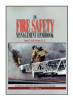 The Fire Safety Management Handbook, Second Edition -- 4398