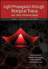 Light Propagation through Biological Tissue and Other Diffusive Media: Theory, Solutions, and Software -- ISBN: 9780819476586