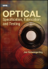 Optical Specification, Fabrication, and Testing -- ISBN: 9781628413663
