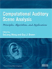 Computational Auditory Scene Analysis:Principles, Algorithms, and Applications -- 9780470043387