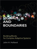 Signals and Boundaries:Building Blocks for Complex Adaptive Systems -- 9780262305891