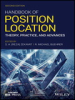 Handbook of Position Location: Theory, Practice, and Advances