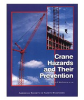 BCSP Book List Publication -- Crane Hazards and Their Prevention