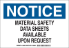 Brady B-401 Polystyrene Rectangle White MSDS Sign - 10 in Width x 7 in Height - TEXT: NOTICE MATERIAL SAFETY DATA SHEETS AVAILABLE UPON REQUEST - 126463 -- 754473-74647