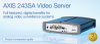 AXIS 243SA Video Server