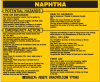 Brady B-928 Black on Yellow Rectangle Vinyl Hazardous Material Label - 4 1/2 in Width - 3 2/4 in Height - Printed Text = NAPHTHA - 93572 -- 754476-93572