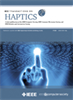 Haptics, IEEE Transactions on -- 1939-1412