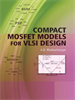 Compact MOSFET Models for VLSI Design -- 9780470823446
