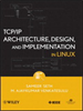 TCP/IP Architecture, Design and Implementation in Linux -- 9780470377833