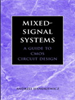 Mixed-Signal Systems:A Guide to CMOS Circuit Design -- 9780470545294