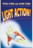 Light Action! Amazing Experiments with Optics -- ISBN: 9780819458513