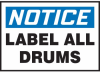 Notice All Drums Hazard Warning Label -- SGN434