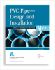 M23 PVC Pipe - Design and Installation, Second Edition -- 30023