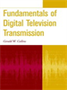 Fundamentals of Digital Television Transmission -- 9780471213765