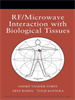 RF/Microwave Interaction with Biological Tissues -- 9780471752059