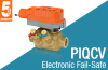 Pressure Independent Quick Connect Control Valve with Electronic Fail-Safe Actuator -- PIQCV Series