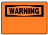 Warning Sign -- SGN1023