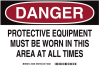 Brady B-555 Aluminum Rectangle White Personal Protection Equipment (PPE) Sign - TEXT: PROTECTIVE EQUIPMENT - 46639 -- 754473-46639
