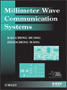 Millimeter Wave Communication Systems -- 9780470889886