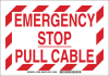 Brady B-401 Polystyrene Rectangle White Shutoff Location Sign - 10 in Width x 7 in Height - TEXT: EMERGENCY STOP PULL CABLE - 123852 -- 754473-79541