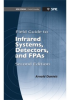 Field Guide to Infrared Systems, Detectors, and FPAs, Second Edition -- ISBN: 9780819480804