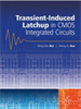 Transient-Induced Latchup in CMOS Integrated Circuits -- 9780470824092