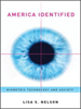 America Identified:Biometric Technology and Society -- 9780262289689