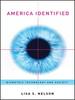 America Identified:Biometric Technology and Society -- 9780262289689