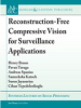 Reconstruction-Free Compressive Vision for Surveillance Applications