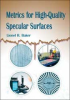 Metrics for High-Quality Specular Surfaces -- ISBN: 9780819455765