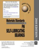 MPIF Standard 35, Materials Standards for PM Self-Lubricating Bearings, 2010 Edition -- 1769267