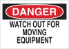 Brady B-302 Polyester Rectangle White Machine & Equipment Sign - 14 in Width x 10 in Height - Laminated - TEXT: DANGER WATCH OUT FOR MOVING EQUIPMENT - 88194 -- 754476-88194