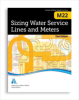 M22 Sizing Water Service Lines and Meters, Third Edition -- 30022-3E