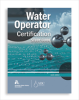 Water Operator Certification Study Guide, Sixth Edition -- 20517-6E