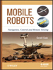 Mobile Robots:Navigation, Control and Remote Sensing -- 9781118026403