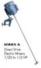 Direct Drive Mixer -- Series A