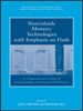 Nonvolatile Memory Technologies with Emphasis on Flash:A Comprehensive Guide to Understanding and Using Flash Memory Devices -- 9780470181355