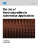 The Use of Nano Composites in Automotive Applications