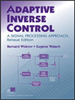 Adaptive Inverse Control, Reissue Edition:A Signal Processing Approach -- 9780470231616