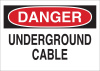 Brady B-555 Aluminum Rectangle White Buried Cable or Line Sign - 14 in Width x 10 in Height - TEXT: UNDERGROUND CABLE - 43140 -- 754476-43140