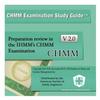 CHMM Examination Preparation Publication -- CHMM Examination Study Guide V2.0