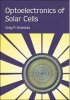 Optoelectronics of Solar Cells -- ISBN: 9780819444400