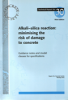 TR30 Alkali-silica Reaction - Minimizing The Risk Of Damage To Concrete Technical Document -- Technical Report 30-Image