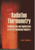 Radiation Thermometry: Fundamentals and Applications in the Petrochemical Industry -- ISBN: 9780819467836
