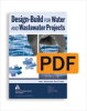 Design-Build for Water and Wastewater Projects (PDF) -- 20711-PDF