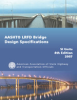 AASHTO LRFD Bridge Design Specifications, SI Units, 4th Edition -- LRFDSI-4-M